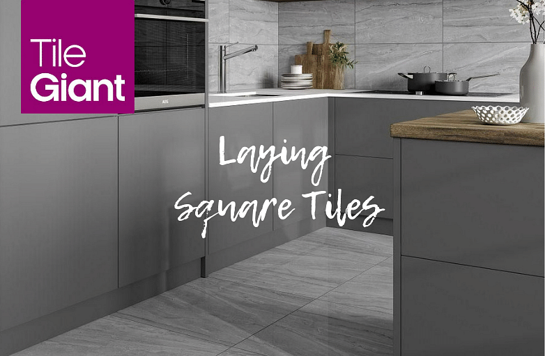How To Lay Square Tiles