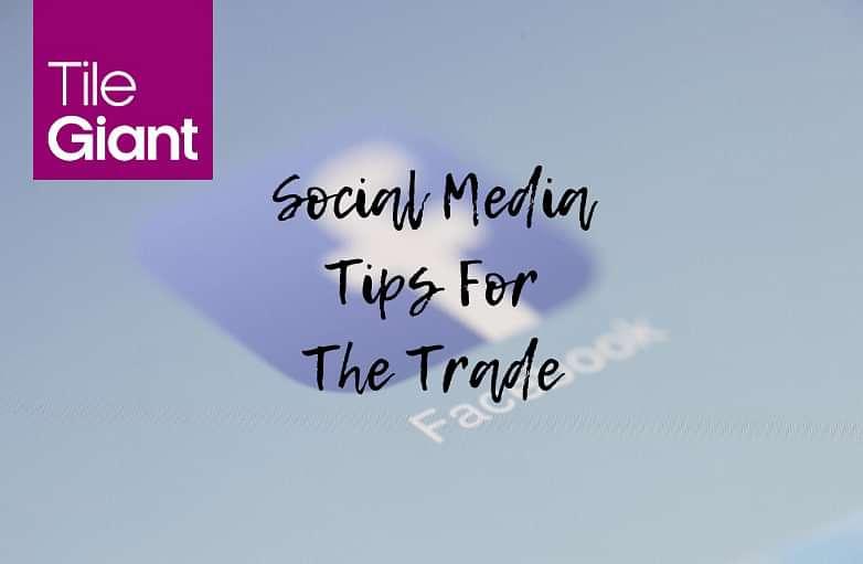 Social media tips for the trade