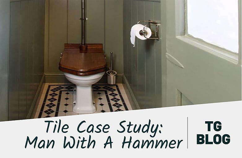 Tile Case Study with Man With A Hammer