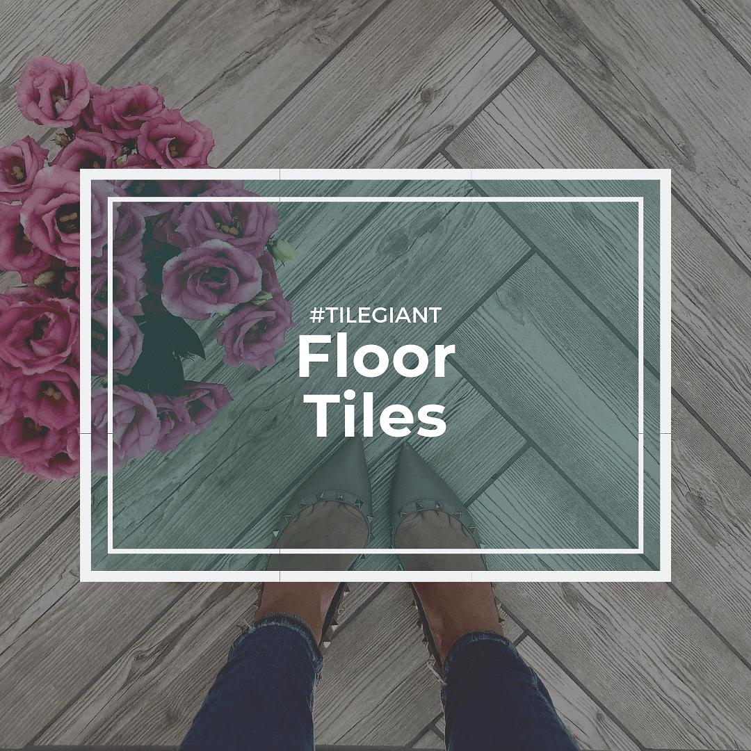 Floor Tiles from Tile Giant